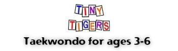 Tiny Tigers for ages 3-6